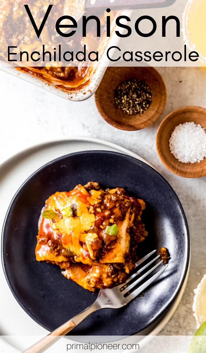 a plate of ground venison blend enchilada casserole
