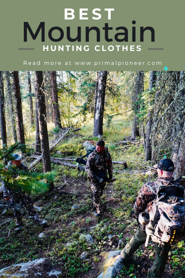 Best Mountain Hunting Clothes