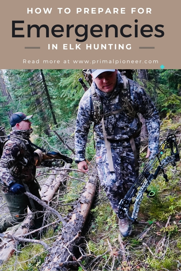 how to prepare for emergencies when hunting
